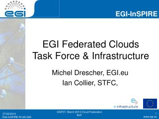 EGI Federated Clouds  Task Force & Infrastructure