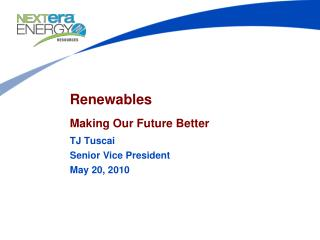 Renewables  Making Our Future Better