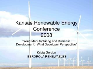 Kansas Renewable Energy Conference 2008