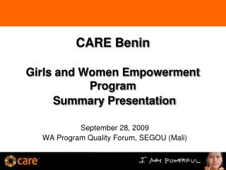 CARE Benin  Girls and Women Empowerment Program  Summary Presentation