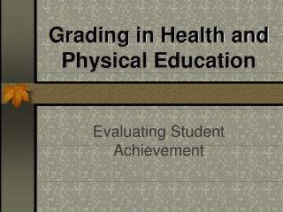 Grading in Health and Physical Education