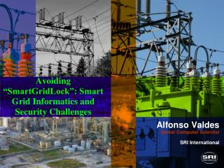 "Avoiding ""SmartGridLock"": Smart Grid Informatics and Security Challenges"