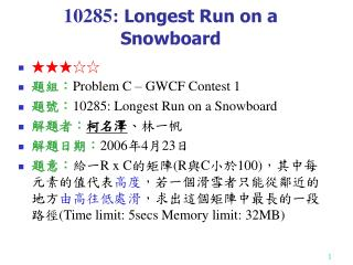 10285:  Longest Run on a Snowboard