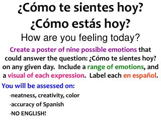 �C�mo te sientes hoy? �C�mo est�s hoy? How are you feeling today?