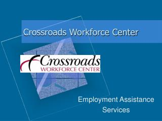 Crossroads Workforce Center
