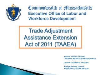 Trade Adjustment Assistance Extension Act of 2011 (TAAEA)