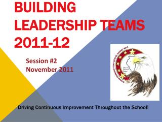 Building Leadership Teams 2011-12