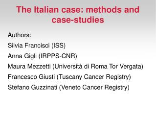 The Italian case: methods and case-studies