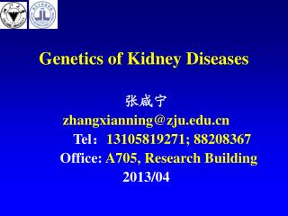 Genetics of Kidney Diseases