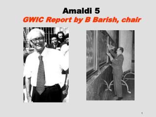 Amaldi 5 GWIC Report by B Barish, chair