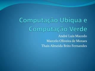 Computação Ubíqua e Computação Verde