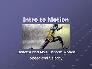 Intro to Motion