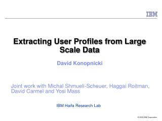 Extracting User Profiles from Large Scale Data