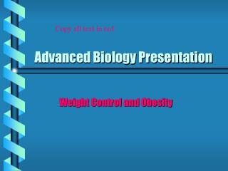 Advanced Biology Presentation