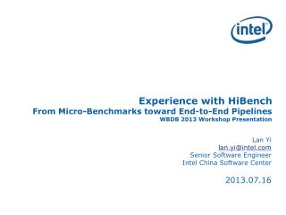 Lan Yi lan.yi@intel Senior Software Engineer Intel China Software Center 2013.07.16