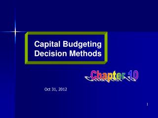 Capital Budgeting Decision Methods