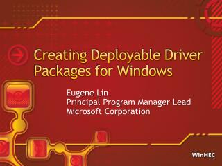 Creating Deployable Driver Packages for Windows