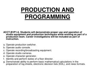 PRODUCTION AND PROGRAMMING