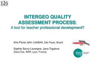 INTERGEO QUALITY ASSESSMENT PROCESS : A tool for teacher professional development?