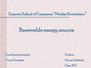 """Superior School of Commerce """"Nicolae Kretzulescu """""""