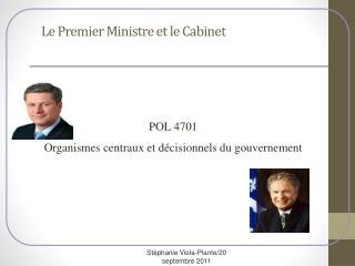 Le Premier Ministre et le Cabinet