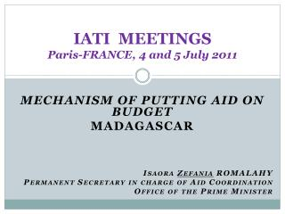 IATI  MEETINGS Paris-FRANCE, 4 and 5 July 2011