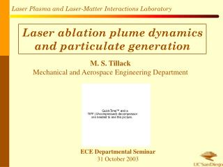 Laser ablation plume dynamics and particulate generation