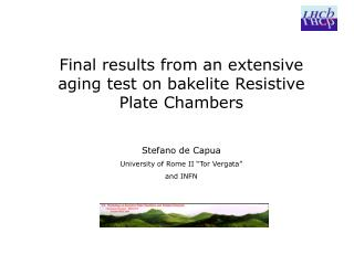 Final results from an extensive aging test on bakelite Resistive Plate Chambers Stefano de Capua