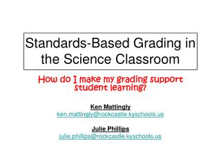 Standards-Based Grading in the Science Classroom