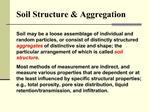 Soil Structure  Aggregation