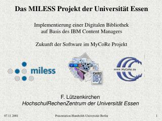 F. Lützenkirchen HochschulRechenZentrum der Universität Essen