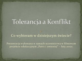 Tolerancja a Konflikt