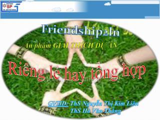 GVHD: ThS Nguyễn Thị  Kim  Liên ThS Hà Văn Thắng