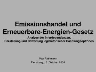Emissionshandel und  Erneuerbare-Energien-Gesetz