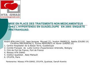 Partenaires: Réseau HTA-GWAD, CFLHTA, Qualistat, Sanofi-Aventis