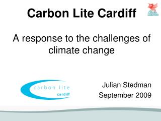Carbon Lite Cardiff A response to the challenges of climate change