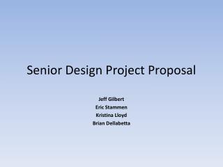 Senior Design Project Proposal
