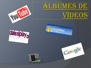 Álbumes de videos