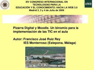 XIV CONGRESO INTERNACIONAL EN  TECNOLOGÍAS PARA LA EDUCACIÓN Y EL CONOCIMIENTO: HACIA LA WEB 3.0