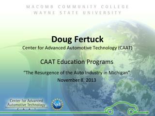 Doug Fertuck Center for Advanced Automotive Technology (CAAT)