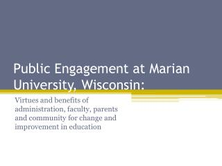 Public Engagement at Marian University, Wisconsin: