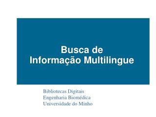 Busca de   Informação Multilingue