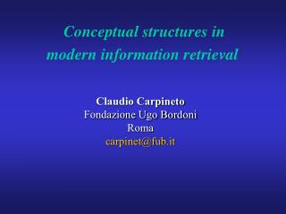 Conceptual structures in modern information retrieval