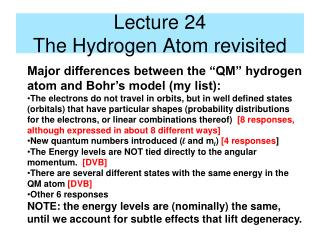 Lecture 24 The Hydrogen Atom revisited