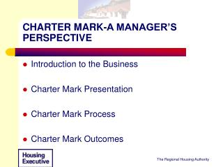 CHARTER MARK-A MANAGER�S PERSPECTIVE