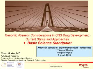 American Society for Experimental NeuroTherapeutics 11 th  Annual Meeting Arlington Virginia