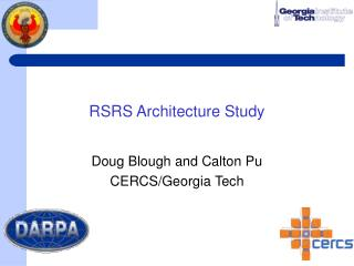 RSRS Architecture Study