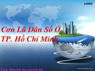 Cơn Lũ Dân Số  Ở  TP.  Hồ Chí  Minh