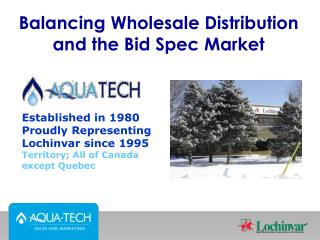 Balancing Wholesale Distribution and the Bid Spec Market