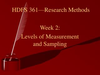 HDFS 361�Research Methods